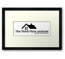 The Third Floor Podcast Framed Print