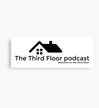 The Third Floor Podcast Canvas Print