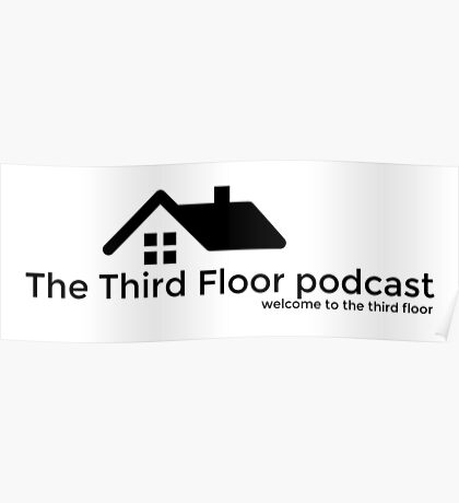 The Third Floor Podcast Poster