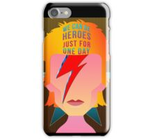 We can be heroes just for one day. iPhone Case/Skin