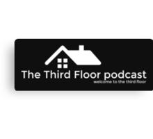 The Third Floor Podcast Canvas Print