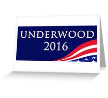 House of Cards - Underwood for President 2016 Greeting Card