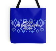 Proud Air National Guard Mom Tote Bag