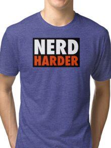 Nerd Harder Tri-blend T-Shirt