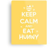 KEEP CALM - Keep Calm and Eat Hunny Metal Print