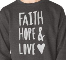 Faith Hope and Love x Rose Pullover