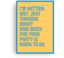 Wet Party - funny greeting cards Canvas Print