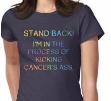 Kicking Cancers ass Womens Fitted T-Shirt