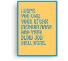 Blow Job Well Done - funny greeting cards Canvas Print