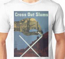Vintage poster - Cross Out Slums Unisex T-Shirt