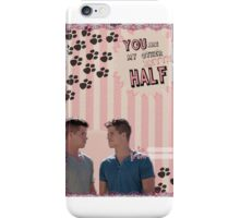 My Teenwolfed Valentine [You Are My Better Half] iPhone Case/Skin