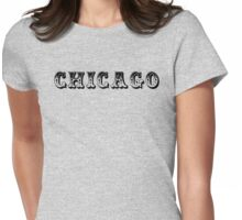 Chicago is a Circus. Womens Fitted T-Shirt