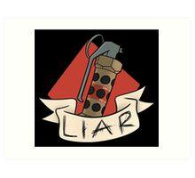 The 'Nade is a Lie Art Print