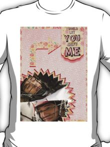 My Teenwolfed Valentine[I'd Let You Sniff Me] T-Shirt