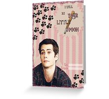 My Teenwolfed Valentine[I'll be Your Little Spoon] Greeting Card