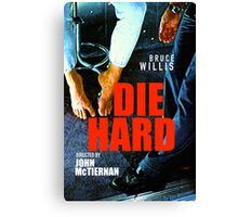 DIE HARD 13 Canvas Print