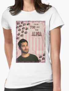 My Teenwolfed Valentine[You Are The Alpha] Womens Fitted T-Shirt