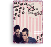 My Teenwolfed Valentine[Please Be My Sour Wolf] Canvas Print