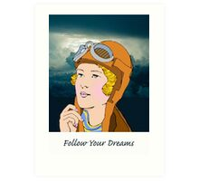 Follow Your Dreams, Retro Female Pilot Art Print
