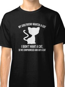 We Compromised And Got A Cat Classic T-Shirt