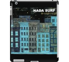 nada surf the weight is a gift posters dolly iPad Case/Skin