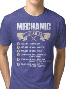 Mechanic Hourly Rate Tri-blend T-Shirt