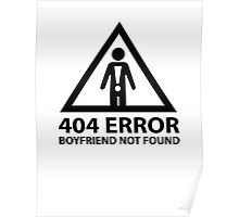 404 Error Boyfriend Not Found Poster