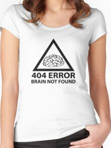 404 Error Brain Not Found Women's Fitted Scoop T-Shirt