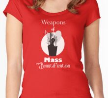 Weapons of Mass Beautification Women's Fitted Scoop T-Shirt