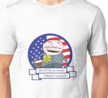 I Should Be Outlawed! Unisex T-Shirt