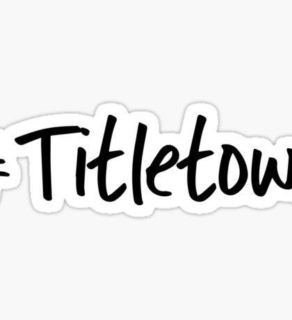#Titletown  Sticker