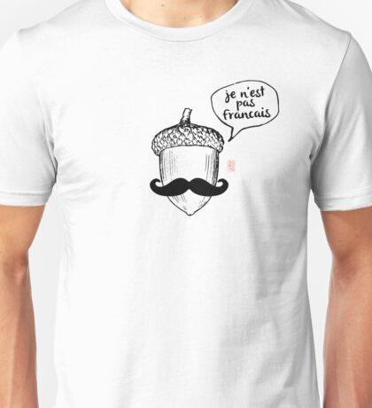 Je n'est pas Francais  Unisex T-Shirt