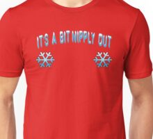 Its A Bit Nipply Out - Christmas Vacation Unisex T-Shirt