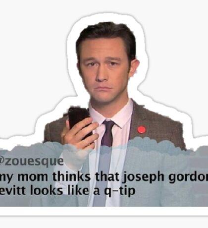 Joseph Gordon Levitt Looks like  Q Tip Sticker
