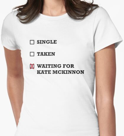 Waiting for Kate McKinnon Womens Fitted T-Shirt