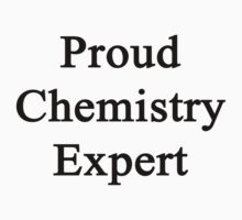 Proud Chemistry Expert  by supernova23