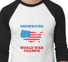 Undefeated World War Champions Men's Baseball ¾ T-Shirt