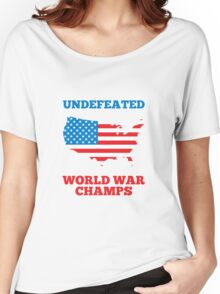 Undefeated World War Champions Women's Relaxed Fit T-Shirt