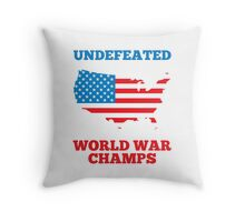 Undefeated World War Champions Throw Pillow