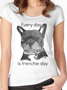 Every day is frenchie day Women's Fitted Scoop T-Shirt