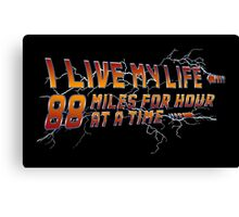 88 miles at a time Canvas Print