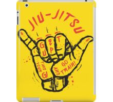 Jiu-jitsu. Go train! iPad Case/Skin