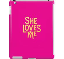 She Loves Me - Broadway iPad Case/Skin