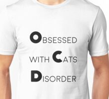 OCD - obsessed with cats Unisex T-Shirt