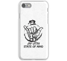 Jiu-Jitsu state of mind iPhone Case/Skin