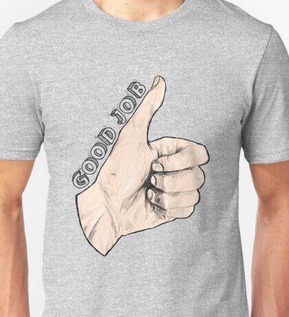 GOOD JOB Unisex T-Shirt