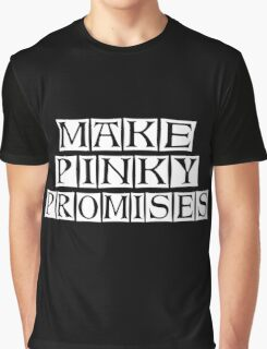 pinky promises Graphic T-Shirt