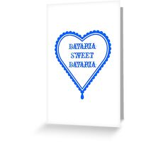 Bavaria Sweet Bavaria Greeting Card