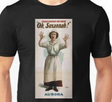 Performing Arts Posters Charles Frohmans new comedy Oh Susannah 1193 Unisex T-Shirt