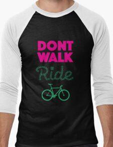 Don't Walk, Ride! Men's Baseball ¾ T-Shirt